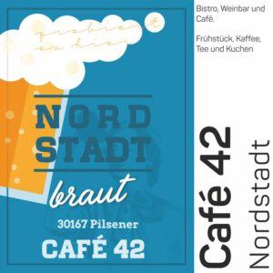 Im Café 42 könnt ihr unser 30167 Bier geniessen