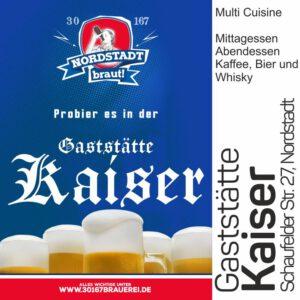 In der Gaststätte Kaiser könnt ihr unser 30167 Bier geniessen