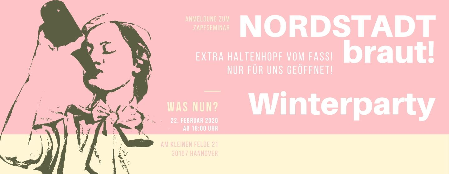 NORDSTADT braut Winter Party im Was nun